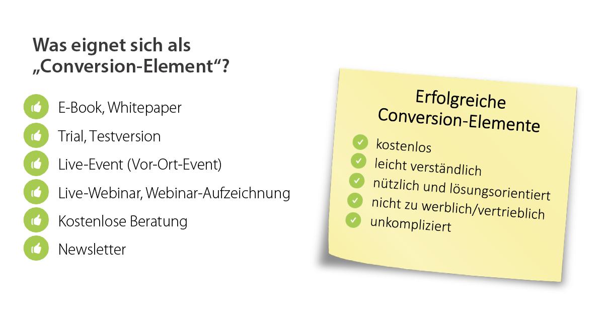 Zwei Listen zeigen, was sich als Conversion-Element eignet und welche Eigenschaften erfolgreiche Conversion-Elemente kennzeichnen.